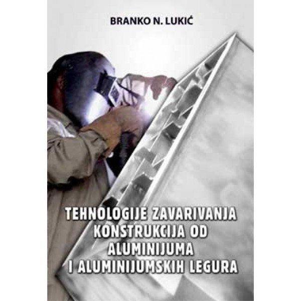 Zavarivanje aluminijuma (Knjige) - www.elektroika.co.rs